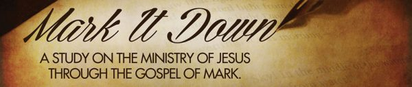 Mark it Down Part 14: Mark 14 Image